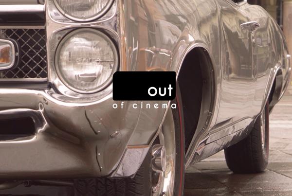 Out of Cinema – teaser